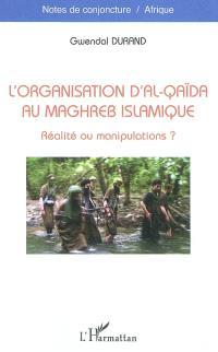 L'organisation d'Al-Qaïda au Maghreb islamique : réalité ou manipulations ?