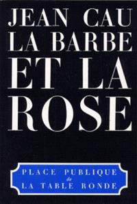 La Barbe et la rose