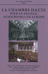 La Chambre haute : hier en France, aujourd'hui en Europe