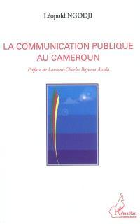 La communication publique au Cameroun