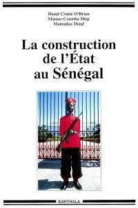 La construction de l'Etat au Sénégal