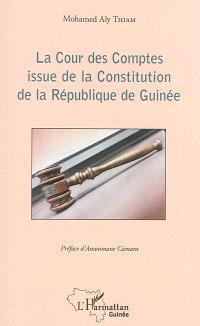 La Cour des comptes issue de la Constitution de la République de Guinée