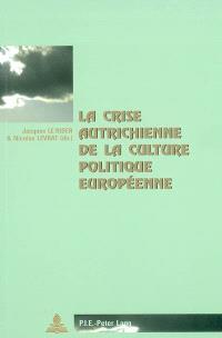 La crise autrichienne de la culture politique européenne