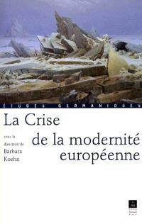 La crise de la modernité européenne