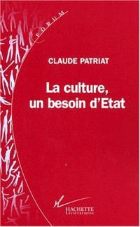 La culture, un besoin d'Etat