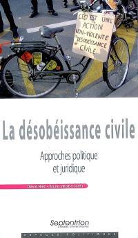 La désobéissance civile : approches politique et juridique