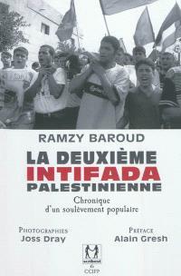 La deuxième Intifada palestinienne : chronique d'un soulèvement populaire