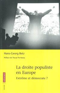 La droite populiste en Europe : extrême et démocrate ?