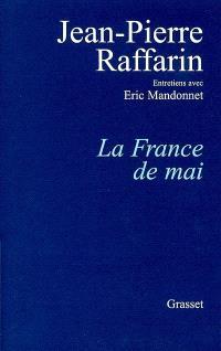 La France de mai : entretiens avec Eric Mandonnet