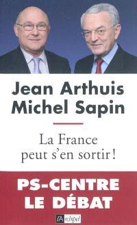 La France peut s'en sortir !