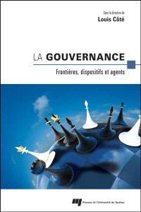 La gouvernance  : frontières, dispositifs et agents