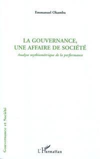 La gouvernance, une affaire de société : analyse mythiumétrique de la performance