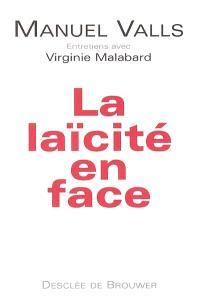 La laïcité en face : entretiens avec Virginie Malabard