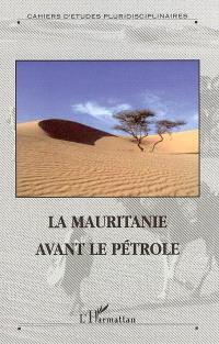 La Mauritanie avant le pétrole
