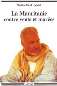 La Mauritanie contre vents et marées