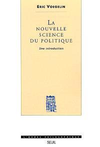 La nouvelle science du politique : une introduction