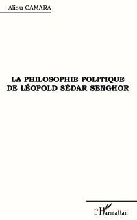 La philosophie politique de Léopold Sédar Senghor