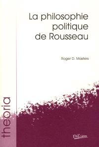La philosophie politique de Rousseau