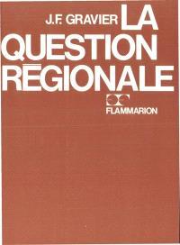 La Question régionale