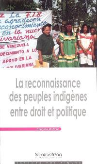 La reconnaissance des peuples indigènes entre droits et politique