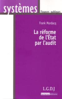 La réforme de l'Etat par l'audit