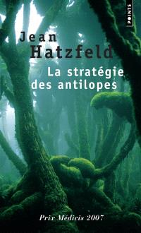 La stratégie des antilopes : récits