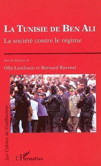 La Tunisie de Ben Ali : la société contre le régime