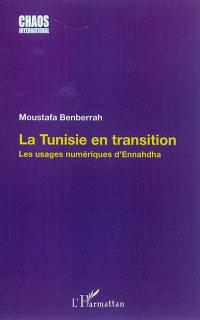 La Tunisie en transition : les usages numériques d'Ennahdha
