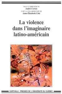 La violence dans l'imaginaire latino-américain
