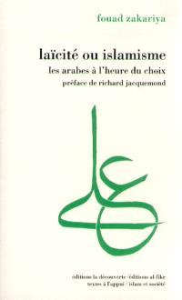 Laïcité ou islamisme : les Arabes à l'heure du choix