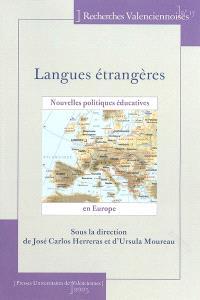 Langues étrangères : nouvelles politiques éducatives en Europe
