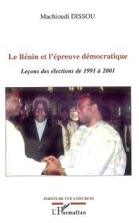 Le Bénin et l'épreuve démocratique : leçons des élections de 1991 à 2001