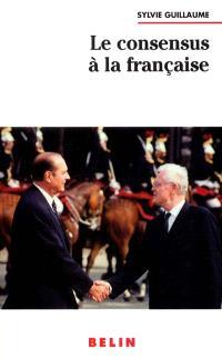 Le consensus à la française