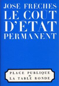 Le Coût d'Etat permanent