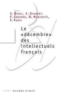 Le décembre des intellectuels français