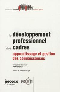 Le développement professionnel des cadres : apprentissage et gestion des connaissances