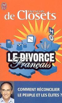 Le divorce français : comment réconcilier le peuple et les élites ?