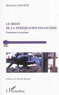 Le droit de la péréquation financière : fondement et pratique