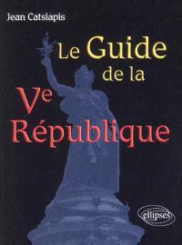 Le guide de la Ve République