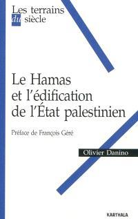 Le Hamas et l'édification de l'Etat palestinien