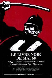 Le livre noir de Mai 68 : actes du colloque tenu à l'Asiem à Paris le 18 mai 2008