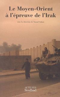 Le Moyen-Orient à l'épreuve de l'Irak