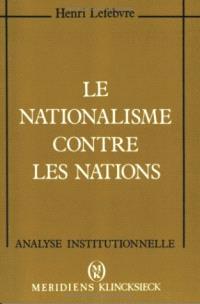 Le Nationalisme contre les nations