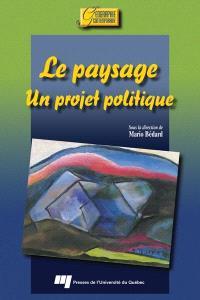 Le paysage, un projet politique