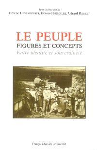 Le peuple, figures et concepts : entre identité et souveraineté
