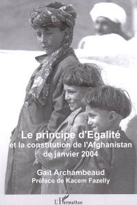 Le principe d'égalité et la Constitution de l'Afghanistan de janvier 2004