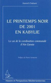 Le printemps noir de 2001 en Kabylie : cas de la coordination communale d'Aïn-Zaouia