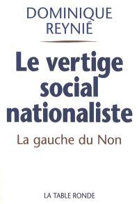 Le vertige social-nationaliste : la gauche du non et le référendum de 2005