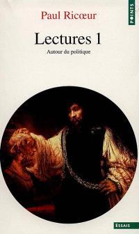 Lectures. Volume 1, Autour du politique
