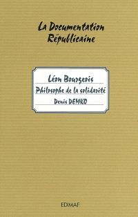 Léon Bourgeois : philosophe de la solidarité